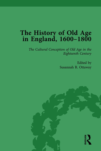The History of Old Age in England, 1600-1800, Part I Vol 2 book cover