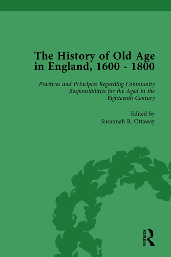 The History of Old Age in England, 1600-1800, Part II vol 6 book cover