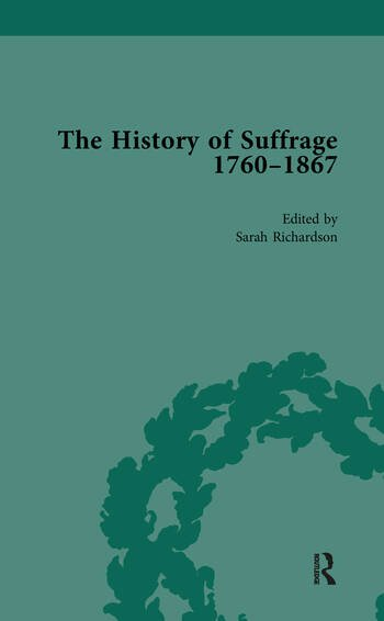 The History of Suffrage, 1760-1867 Vol 1 book cover