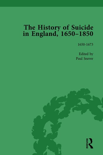 The History of Suicide in England, 1650–1850, Part I Vol 1 book cover