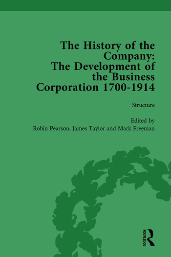 The History of the Company, Part I Vol 2 Development of the Business Corporation, 1700-1914 book cover