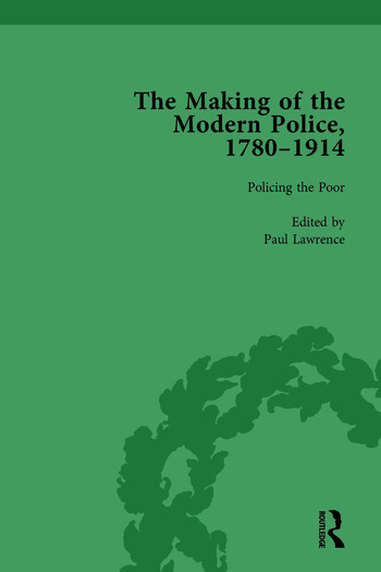 The Making of the Modern Police, 1780–1914, Part I Vol 3 book cover