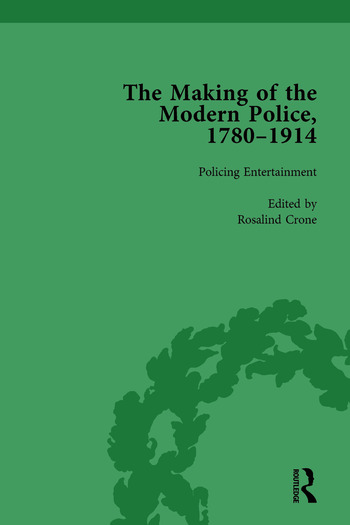The Making of the Modern Police, 1780–1914, Part II vol 4 book cover