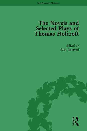 The Novels and Selected Plays of Thomas Holcroft Vol 1 book cover