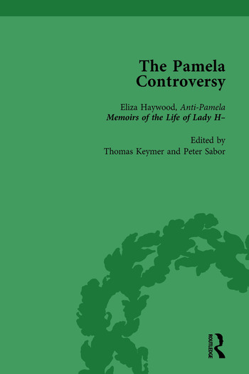 The Pamela Controversy Vol 3 Criticisms and Adaptations of Samuel Richardson's Pamela, 1740-1750 book cover