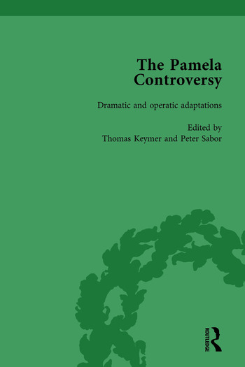 The Pamela Controversy Vol 6 Criticisms and Adaptations of Samuel Richardson's Pamela, 1740-1750 book cover