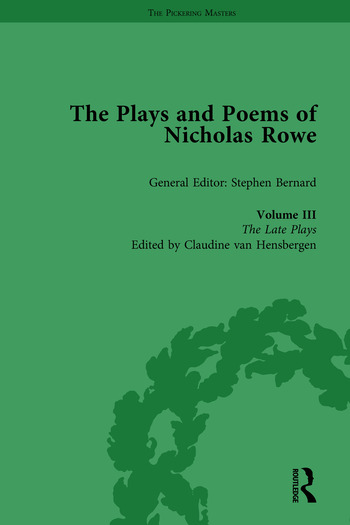 The Plays and Poems of Nicholas Rowe, Volume III The Late Plays book cover
