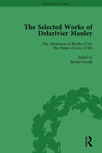 The Selected Works of Delarivier Manley Vol 4 book cover