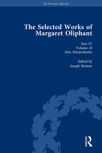 The Selected Works of Margaret Oliphant, Part IV Volume 18 Miss Marjoribanks book cover