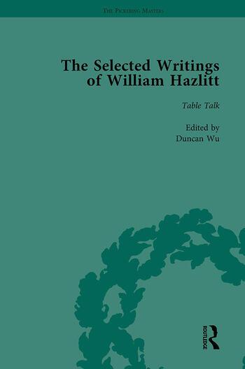 The Selected Writings of William Hazlitt Vol 6 book cover