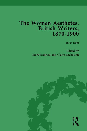 The Women Aesthetes vol 1 British Writers, 1870–1900 book cover