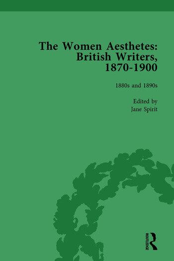 The Women Aesthetes vol 2 British Writers, 1870–1900 book cover