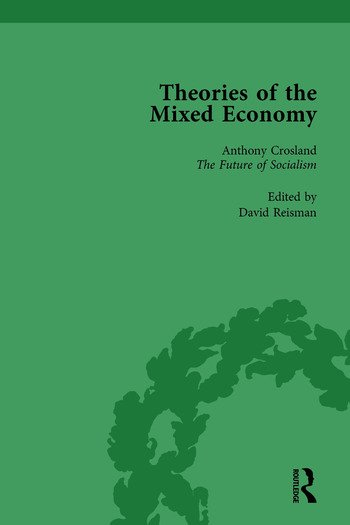 Theories of the Mixed Economy Vol 7 Selected Texts 1931-1968 book cover