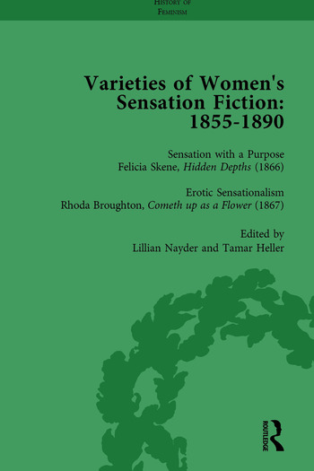 Varieties of Women's Sensation Fiction, 1855-1890 Vol 4 book cover