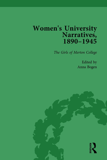 Women's University Narratives, 1890–1945, Part I Vol 2 Key Texts book cover
