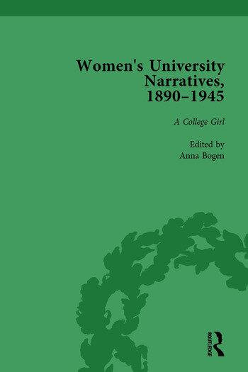 Women's University Narratives, 1890–1945, Part I Vol 3 Key Texts book cover