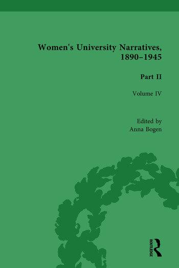 Women's University Narratives, 1890-1945, Part II Volume IV book cover