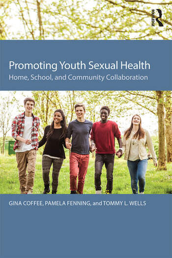 Promoting Youth Sexual Health Home, School, and Community Collaboration book cover