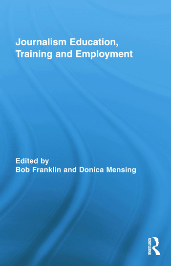 Journalism Education, Training and Employment book cover