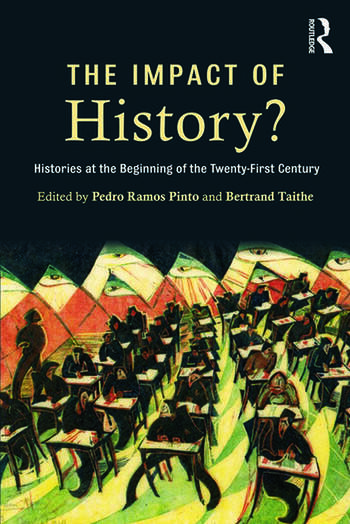 The Impact of History? Histories at the Beginning of the 21st Century book cover