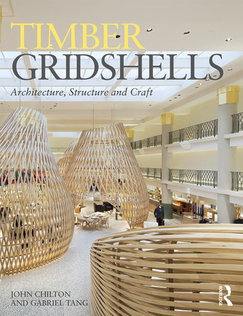 Timber Gridshells Architecture, Structure and Craft book cover