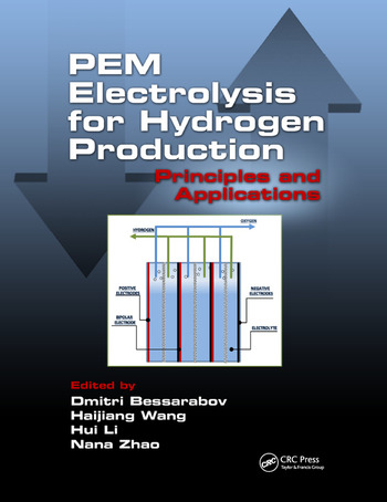 PEM Electrolysis for Hydrogen Production Principles and Applications book cover