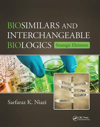 Biosimilars and Interchangeable Biologics Strategic Elements book cover