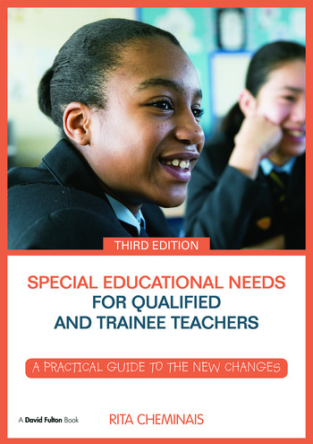 Special Educational Needs for Qualified and Trainee Teachers A practical guide to the new changes book cover