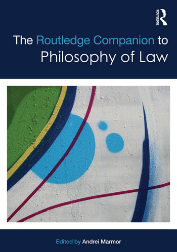 The Routledge Companion to Philosophy of Law book cover
