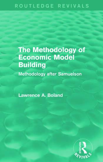 The Methodology of Economic Model Building (Routledge Revivals) Methodology after Samuelson book cover