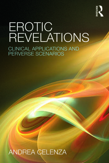 Erotic Revelations Clinical applications and perverse scenarios book cover
