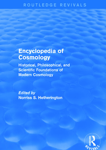Encyclopedia of Cosmology (Routledge Revivals) book cover