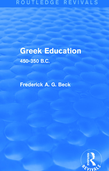 Greek Education (Routledge Revivals) 450-350 B.C. book cover