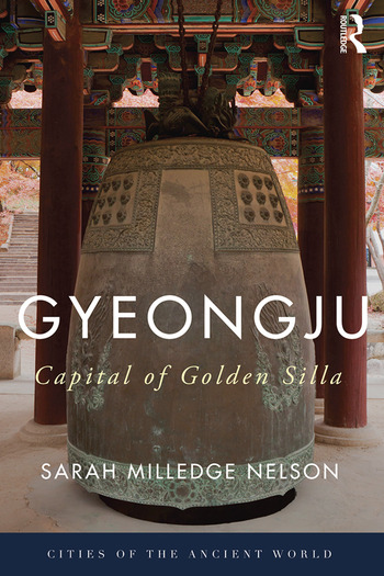 Gyeongju The Capital of Golden Silla book cover