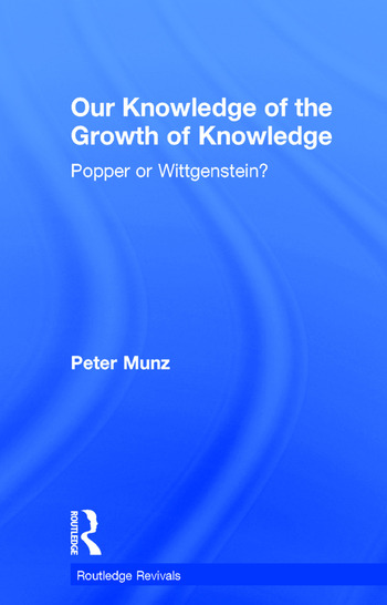 Our Knowledge of the Growth of Knowledge Popper or Wittgenstein? book cover