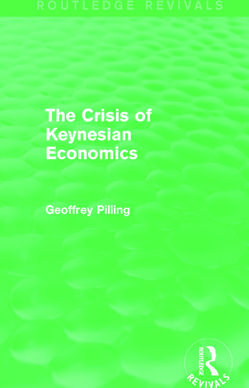 The Crisis of Keynesian Economics (Routledge Revivals) book cover