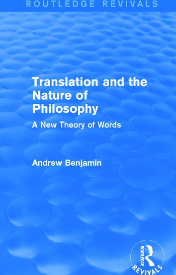 Translation and the Nature of Philosophy (Routledge Revivals) A New Theory of Words book cover
