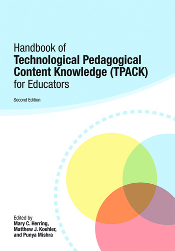 Handbook of Technological Pedagogical Content Knowledge (TPACK) for Educators book cover