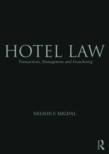 Hotel Law Transactions, Management and Franchising book cover