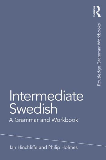 Intermediate Swedish A Grammar and Workbook book cover