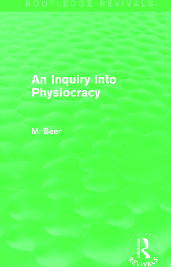 An Inquiry into Physiocracy (Routledge Revivals) book cover
