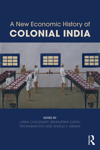 A New Economic History of Colonial India book cover