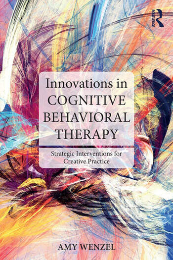 Innovations in Cognitive Behavioral Therapy Strategic Interventions for Creative Practice book cover