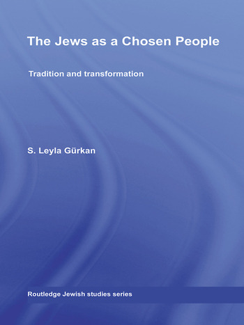 The Jews as a Chosen People Tradition and transformation book cover