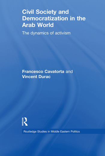 Civil Society and Democratization in the Arab World The Dynamics of Activism book cover