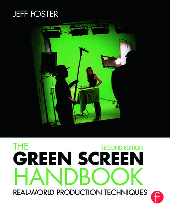 The Green Screen Handbook Real-World Production Techniques book cover