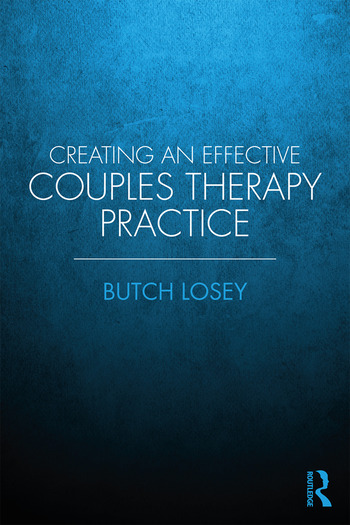 Creating an Effective Couples Therapy Practice book cover