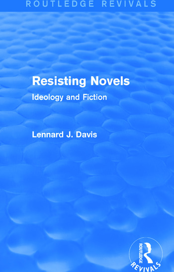 Resisting Novels (Routledge Revivals) Ideology and Fiction book cover