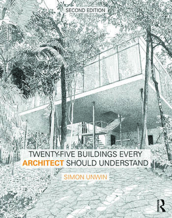 Twenty-Five Buildings Every Architect Should Understand a revised and expanded edition of Twenty Buildings Every Architect Should Understand book cover