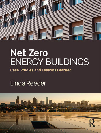 Net Zero Energy Buildings Case Studies and Lessons Learned book cover